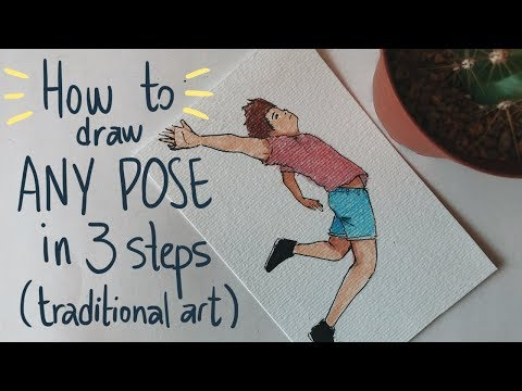 DRAW ANY POSE IN 3 STEPS! - TRADITIONAL ART TUTORIAL