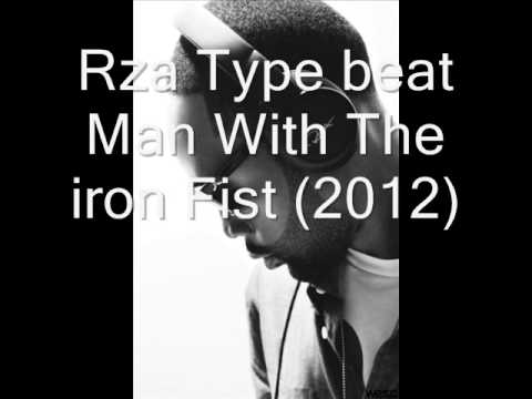 Rza type instrumental Man with the iron fists (tagged) 2012