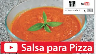 SALSA PARA PIZZA | Vicky Receta Facil