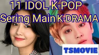 Video 11 Idol KPop yang laris main Drama Korea download MP3, 3GP, MP4, WEBM, AVI, FLV September 2019