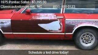 1975 Pontiac Safari Station Wagon for sale in , NC 27603 at #VNclassics