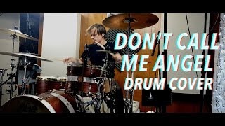 Ariana Grande, Miley Cyrus, Lana Del Rey - Don't Call Me Angel (Charlie's Angels) - Drum Cover