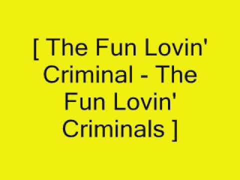 The Fun Lovin' Criminals ~ The Fun Lovin' Criminal