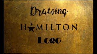 IM BACK!!+HOW TO DRAW A HAMILTON LOGO!