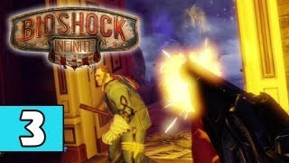 BioShock Infinite PART 3 Playthrough Lets Play TRUE-HD QUALITY