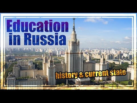 Education in Russia, history and current state