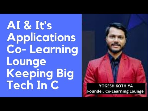 AI & It's Applications Co- Learning Lounge Keeping Big Tech In C   ForeignAdmits
