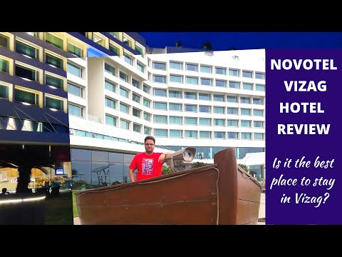 BEST PLACE TO STAY IN VIZAG | NOVOTEL VISAKHAPATNAM | HOTEL REVIEW