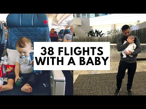 38 FLIGHTS WITH A BABY   Travel Hacks for Flying