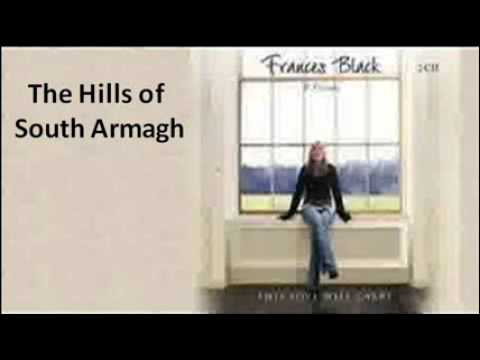 Frances Black - The Hills of South Armagh