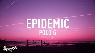 Polo G - Epidemic (Lyrics)