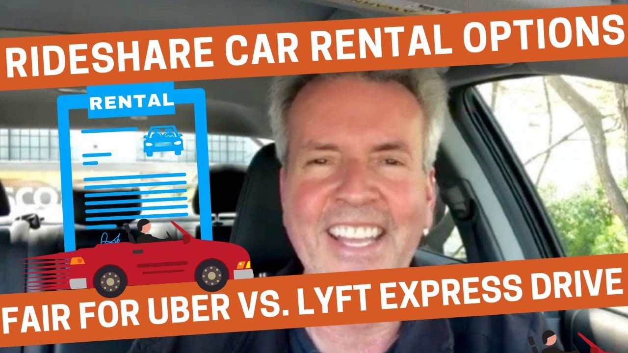 Lyft Express Drive Review 2020.Rideshare Car Rental Options Fair For Uber Vs Lyft Express Drive