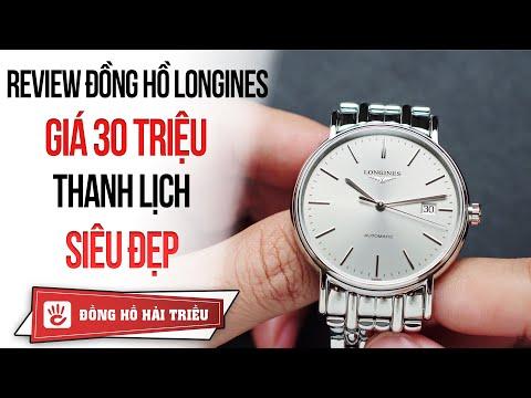 Review đồng Hồ Longines Presence Giá 30 Triệu Thanh Lịch Cực đẹp