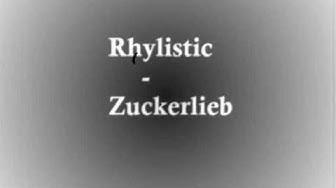 Rhylistic - Zuckerlieb (FlowerBomb)