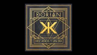 5. Dorian - La Tormenta de Arena [DIEZ AÑOS Y UN DÍA]