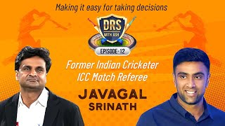 Test cricket is the mother of all cricket - Javagal Srinath | DRS with Ash | R Ashwin | E12