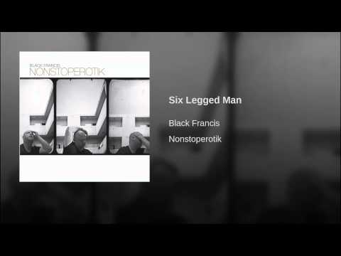 Six Legged Man