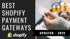 Top 6 BEST Shopify Dropshipping Payment Gateways 2019