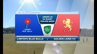Craven Week | Limpopo Blue Bulls vs Golden Lions XV