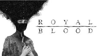 Royal Blood - You Can Be So Cruel (Royal Blood Album) [HD]