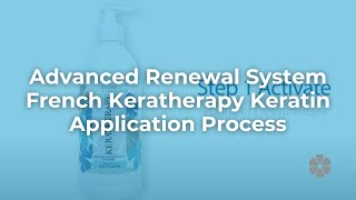 Advanced Renewal System- French Keratherapy Keratin Application Process