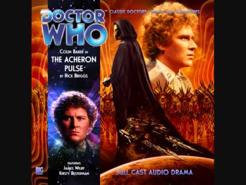 Big Finish - Doctor Who - The Acheron Pulse - Trailer