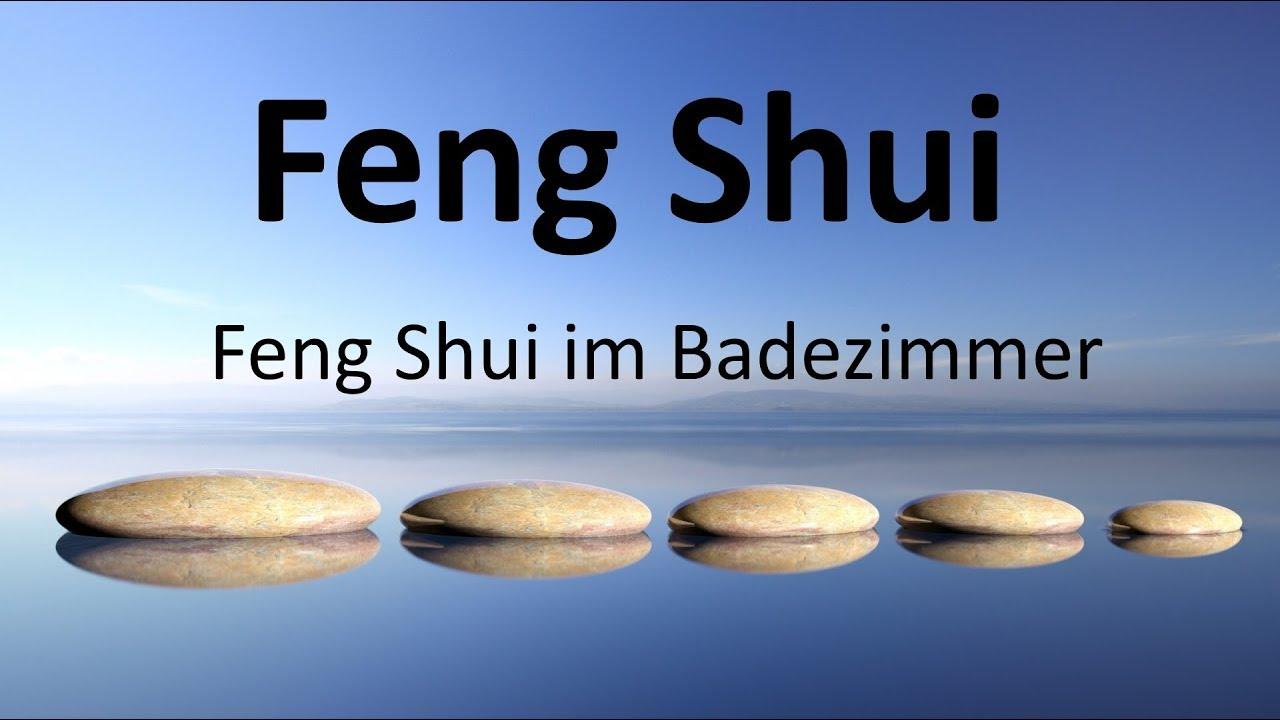 Feng Shui im Badezimmer und was man am Besten machen kann - YouTube