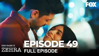 Her Name Is Zehra Episode 49
