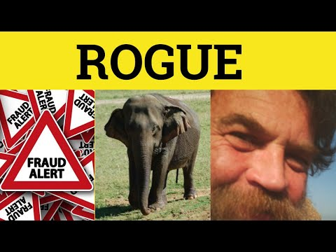 🔵 Rogue - Rogue Meaning - Rogue Examples - Rogue Defined - GRE 3500 Words