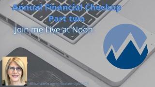 Annual Financial Checkup Part 2