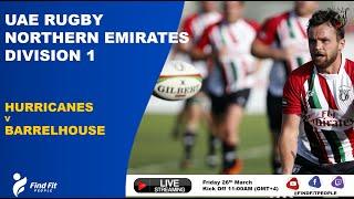 UAE Rugby | Barrelhouse 1's vs Hurricanes 2's