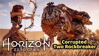 Corrupted Two Rockbreaker - Horizon Zero Dawn HZD - Boss Fight Guide