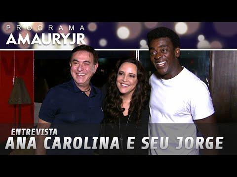 Entrevista - Ana Carolina e Seu Jorge