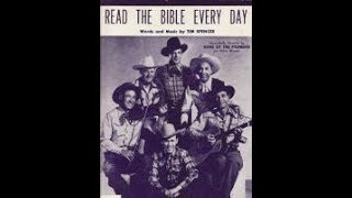 Sons of the Pioneers - Read The Bible Every Day 1948