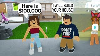 SHE PAID ME 100K TO BUILD HER HOUSE IN ROBLOX BLOXBURG!