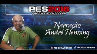 PES 2016  Narração André Henning ( Donwload )