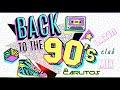 Los 90's Latin Club Mix   Exitos de los 90s en Español
