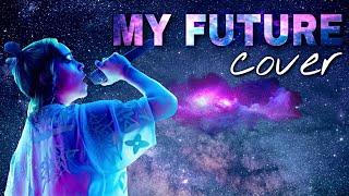 Billie Eilish - My Future (cover) - Audio and Lyrics