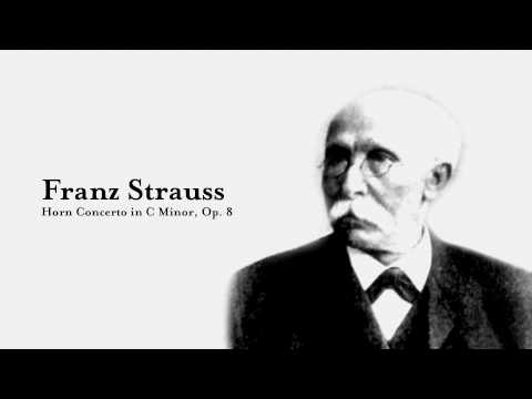Franz Strauss Horn Concerto in C Minor, Op. 8