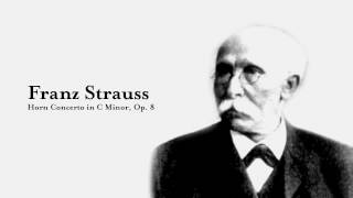 Franz Strauss Horn Concerto in C Minor, Op. 8