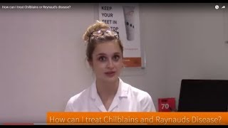 How can I treat Chilblains or Reynaud's disease?