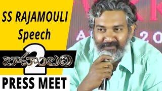 S.S Rajamouli Speech @ Bahubali 2 Press Meet Full Video || Prabhas, Rana, SS Rajamouli