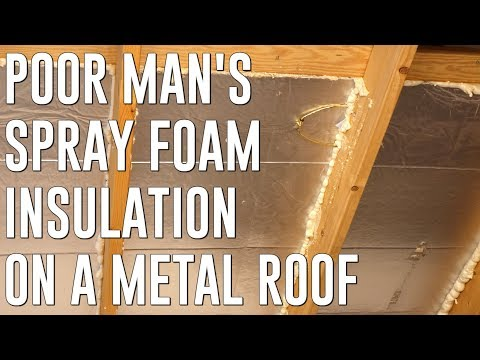 Storage Shed to Home Office - Part 2 - Easy DIY Spray foam Insulation Alternative for a Metal Roof