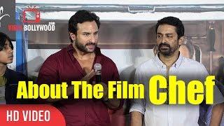 Saif Ali Khan About The Movie Chef | Raja Krishna Menon | Viralbollywood