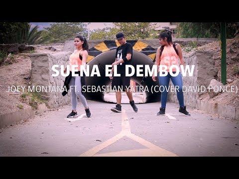Suena El Dembow - Joey Montana Ft. Sebastian Yatra (Cover David Ponce) - Zumba - Flow Dance Fitness