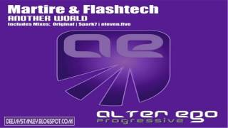 Martire & Flashtech - Another World (Spark7 Remix) [Alter Ego Progressive] (2012)