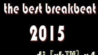 THE BEST BREAKBEAT JOANA 2015 DJ RK R4_