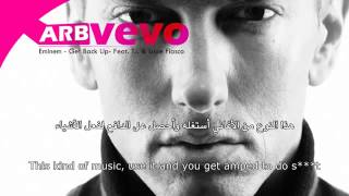 Eminem   Get Back Up  ft T I   Lupe Fiasco    مترجمة