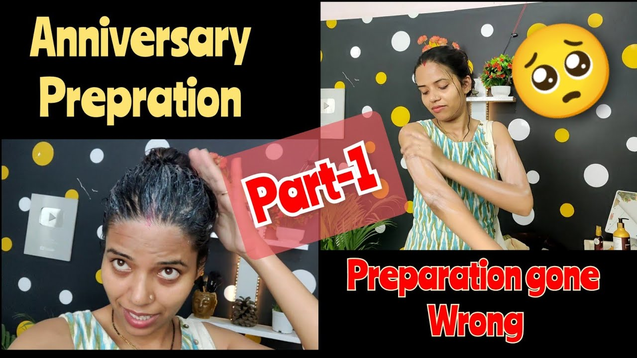 VLOG!! Anniversary Preparation gone wrong🥺,My Prepration for Anniversary Day,My hair Care Routine