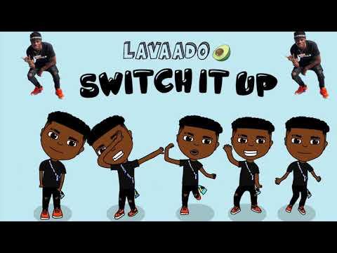 Lavaado - Switch It Up (Audio)  Prod. By Cub$kout | #SwitchItUpLavaadoChallenge